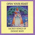 Open Your Heart: Sacred Songs Of Donny Roze - CD - **Excellent Condition**