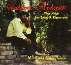 GLADSTONE / ROOTS RADICS ANDERSON - Sings Songs For Today & Tomorrow / NEW