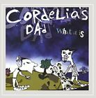 CORDELIA'S DAD - What It Is [explicit] - CD - **BRAND NEW/STILL SEALED**