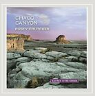 RUSTY CRUTCHER - Sacred Sites Series: Chaco Canyon - CD - **Mint Condition**