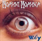 MOAHNI MOAHNA - Why - CD - **BRAND NEW/STILL SEALED** - RARE