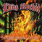 LAAZ ROCKIT - City's Gonna Burn - CD - Extra Tracks Import Original NEW