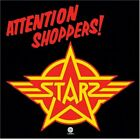 STARZ - Attention Shoppers - CD - Original Recording Remastered - **Excellent**