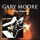 GARY MOORE - Dirty Fingers - CD - Import - **Excellent Condition** - RARE