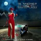 JK NORTHRUP & DAVID CAGLE - THAT'S GONNA LEAVE A MARK CD VERY GOOD CONDITION