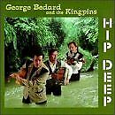 GEORGE BEDARD - Hip Deep - CD - **Excellent Condition**
