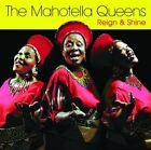 MAHOTELLA QUEENS - Reign & Shine - CD - **Excellent Condition**