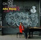 JOHN SIMON - Out On Street - CD - **Mint Condition**