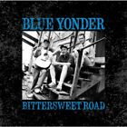 BLUE YONDER - Bittersweet Road - CD - **Mint Condition**