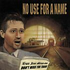 NO USE FOR A NAME - Don't Miss Train - CD - **Mint Condition**