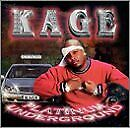 KAGE - Platinum Underground - CD - **BRAND NEW/STILL SEALED**