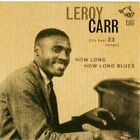 LEROY CARR - How Long How Long Blues - CD - **BRAND NEW/STILL SEALED**