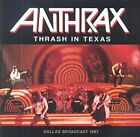 ANTHRAX - Thrash In Texas By Anthrax (2015-07-10) - CD - **NEW/STILL SEALED**