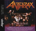 ANTHRAX - We've Come For You All - 2 CD - Import - **BRAND NEW/STILL SEALED**