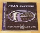 FEAR FACTORY 'REMANUFACTURE (CLONING TECHNOLOGY)' - CD ALBUM