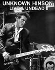 NEW UNKNOWN HINSON Live & Undead II SIGNED Limited Edition CD 2020
