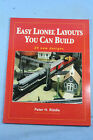 Easy Lionel Layouts You Can Build by Peter H Riddle 1998