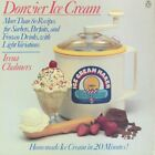 DONVIER ICE CREAM MORE THAN 80 RECIPES FOR SORBETS By Irene Chalmers EXCELLENT