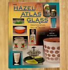 THE HAZEL ATLAS GLASS Identification and Value Guide LIKE NEW