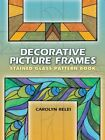 DECORATIVE PICTURE FRAMES STAINED GLASS PATTERN BOOK By Carolyn Relei Mint