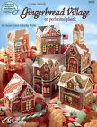 Gingerbread Village on Perforated Plastic plastic canvas pattern book NEW rare