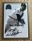 Hoyt Wilhelm 2000 Fleer Greats Of The Game On Card Autograph Auto (CT631)