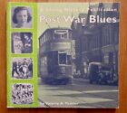 POST WAR BLUES Life after WWII by Valerie Tedder SIGNED 1999