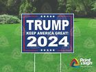 Trump 2024 Keep America Great 18x24 Sign Coroplast Printed Double Sided Wstand