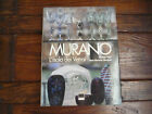 MURANO THE GLASS MAKING ISLAND TEXT BY ROSA BAROVIER MENTASTI192 PAGES