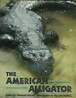 AMERICAN ALLIGATOR By Dorothy Hinshaw Patent Hardcover Excellent Condition