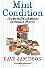 Book Review: Mint Condition by Dave Jamieson 7