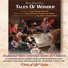GREGG HOWARD Tales Of Wonder Traditional Native American Stories For Children