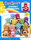 Care Bears Characters 10 Care Bears Toys 14 Tall crochet pattern booklet NEW