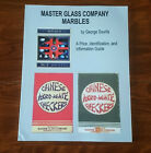 MASTER GLASS COMPANY MARBLES by GEORGE SOURLIS Signed Soft cover book