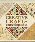 CREATIVE CRAFTS ENCYCLOPEDIA By Angela Jeffs Hardcover Excellent Condition
