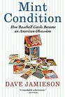Book Review: Mint Condition by Dave Jamieson 9