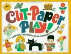 CUT PAPER PLAY DAZZLING CREATIONS FROM CONSTRUCTION By Sandi Henry BRAND NEW