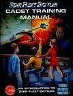 CADET TRAINING MANUAL AN INTRODUCTION TO STAR FLEET By No Author