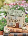 HOME SWEET HOME AN EMBROIDERED WORKBOX By Carolyn Pearce