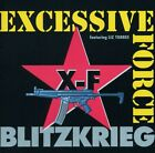 Blitzkrieg Excessive Force 3 track cd NEW (cutout) Sascha Konietzko of KMFDM