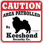 Keeshond Caution Dog Sign Many Pet Breeds Available