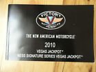 2010 Victory Vegas Jackpot Motorcycle Owner's Manual Ness Signature Series