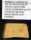 Jewelers BOBBING polishing compound scratch removal gold silver copper brass