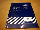 New Holland LB115 Tractor Loader Backhoe Hydraulic System Service Repair Manual