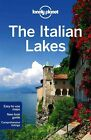 Lonely Planet the Italian Lakes by Lonely Planet Paperback Book English