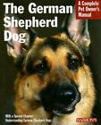 The German Shepherd Dog Everything about Purchase Care Feeding and Training