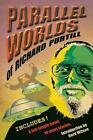 Parallel Worlds of Richard Purtill: Fantasy and Science Fiction by Richard Purti