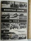 Seventh Annual Report  For Rockville Centre Long Island New York 1951/52