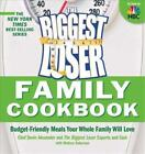 THE BIGGEST LOSER FAMILY COOKBOOK ALEXANDER DEVIN ROBERSON MELISSA NEW PA