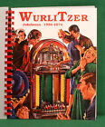 Wurlitzer JUKEBOX GUIDE 1934-1974: 71 81 750 800 950 1015 1100 1080 1800 1900